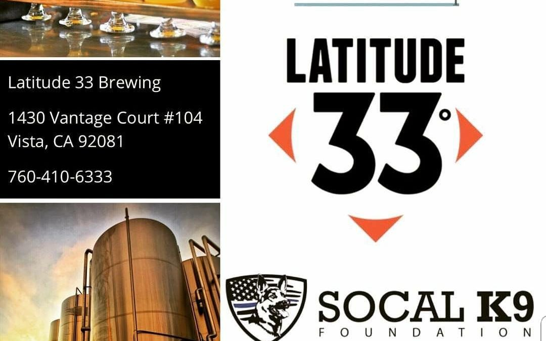 FUNDRAISER EVENT-LATITUDE 33 BREWING FEB 24TH 12-7PM VISTA, CA 92081